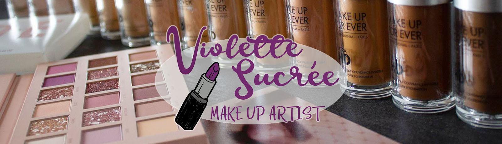 Violette Sucrée - Maquilleuse en Moselle - Thionville Metz Luxembourg à domicile - Makeup Artist